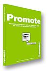Promote - développez l'audience utile de votre site web