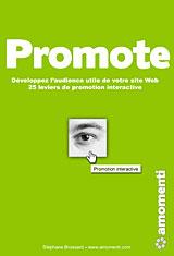 Stphane Bropssard, auteur de : Promote, 25 leviers pour dvelopper l'audience utile